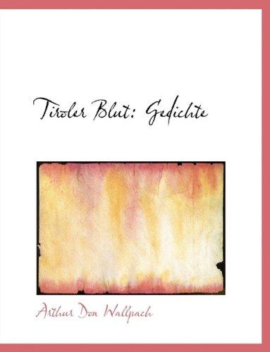 Tiroler Blut: Gedichte
