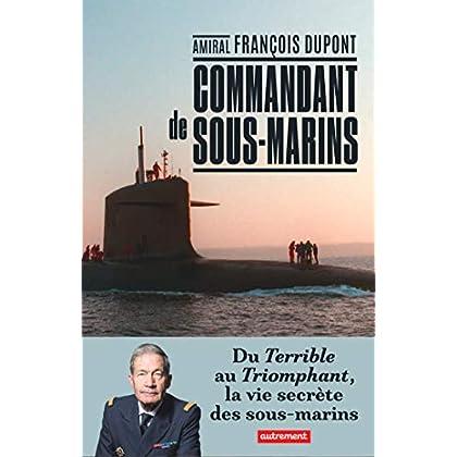 Commandant de sous-marins (ESSAIS ET DOCUM)