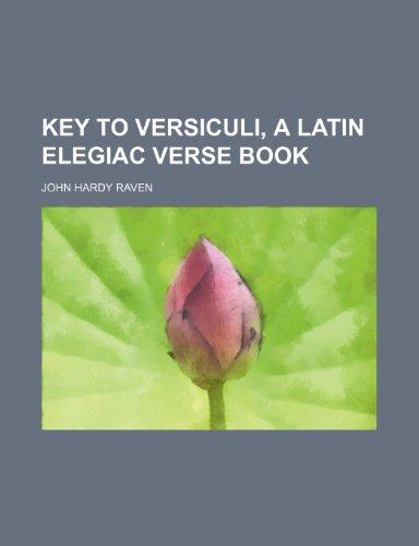 Key to Versiculi, a Latin Elegiac Verse Book