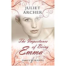 Archer, Juliet [ The Importance of Being Emma (Darcy & Friends) - Greenlight ] [ THE IMPORTANCE OF BEING EMMA (DARCY & FRIENDS) - GREENLIGHT ] May - 2012 { Paperback }