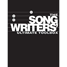 The Songwriter's Ultimate Toolbox: How to Write Songs on Guitar, Songwriting Sourcebook, How to Write Songs in Altered Guitar Tunings by Rikky Rooksby (2010-10-15)