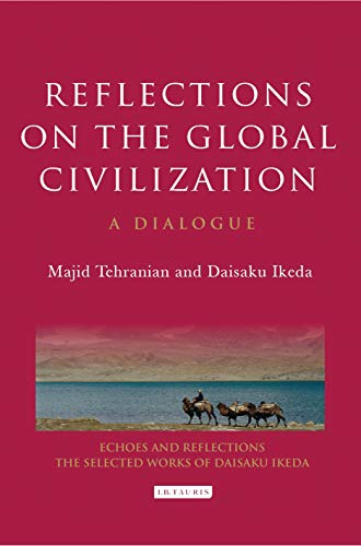 Descargar Reflections on the Global Civilization: A Dialogue (Echoes and Reflections) Epub Gratis
