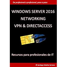 Windows Server 2016 NETWORKING VPN & DIRECTACCESS
