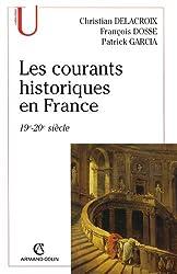 Les courants historiques en France : 19e-20e siècle (Histoire)
