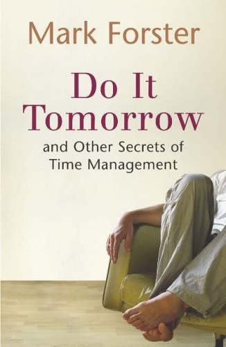 Image of Do It Tomorrow and Other Secrets of Time Management