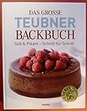 Das grosse Teubner Backbuch