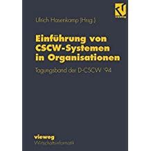 Einführung von CSCW-Systemen in Organisationen: Tagungsband der D-CSCW' 94