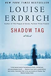 Shadow Tag: A Novel (P.S.) by Louise Erdrich (2011-02-01)