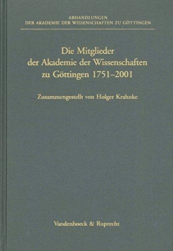 Die Mitglieder der Akademie der Wissenschaften zu Göttingen 1751–2001 (Abhandlungen der Akademie der Wissenschaften zu Göttingen. Philologisch-Historische Klasse. Dritte Folge, Band 246)