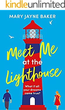 Meet Me at the Lighthouse: a laugh-out-loud romantic comedy (English Edition)
