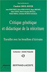 Critique génétique et didactique de la réécriture : Travailler avec les brouillons d'écrivains