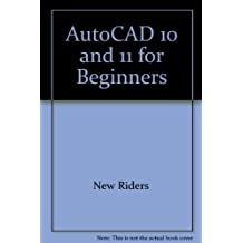 Autocad for Beginners by Rusty Gesner (1991-06-01)