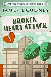Broken Heart Attack (Braxton Campus Mysteries Book 2)