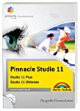 Pinnacle Studio 11 - das offizielle Buch: Studio 11 Plus / Studio 11 Ultimate (Digital fotografieren)