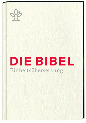 Die Bibel. Geschenkausgabe.: Gesamtausgabe. Revidierte Einheitsübersetzung 2017. - Katholische Geschenke Hochzeit