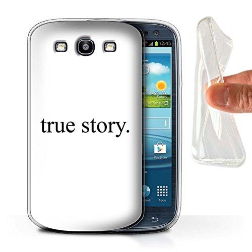 Stuff4® Gel TPU Hülle/Case für Samsung Galaxy S3/SIII/True Story Muster/Lustige Komödie Sitcom TV Kollektion Siii-serie