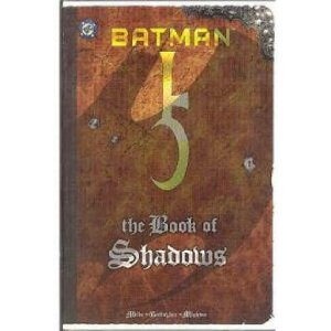 BATMAN: THE BOOK OF SHADOWS