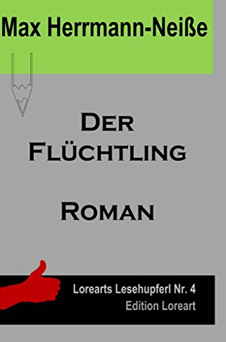 Der Flüchtling: Roman (Lorearts Lesehupferl)