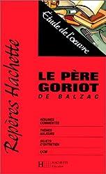Le Père Goriot, de Balzac : étude de l'oeuvre