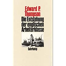 Die Entstehung der englischen Arbeiterklasse, 2 Bde.