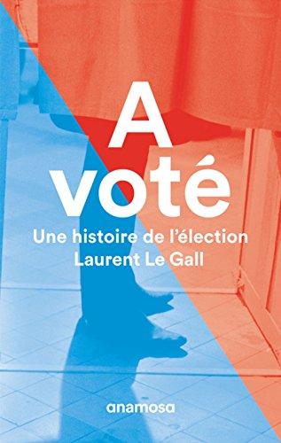 a-vote-une-histoire-de-lelection