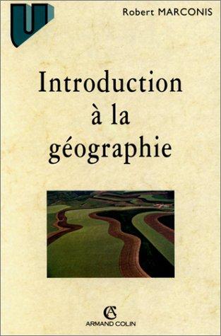 Introduction à la géographie, 2e édition