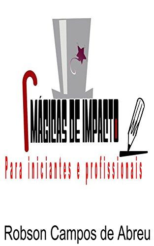 Mágicas de Impacto (Portuguese Edition)