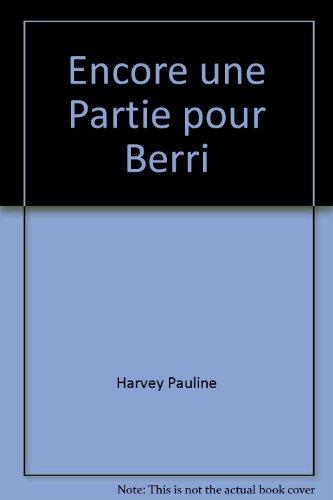 Encore une partie pour Berri