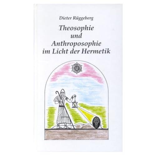 Theosophie und Anthroposophie im Licht der Hermeneutik