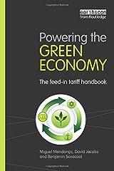 Powering the Green Economy: The Feed-in Tariff Handbook Paperback