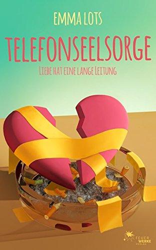 Preisvergleich Produktbild Telefonseelsorge - Liebe hat eine lange Leitung