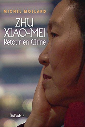 Zhu Xiao Mei: Retour en Chine