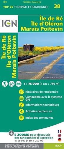 Top75038 : île de Ré/île d'Oléron/marais poitevin : 1/7500 par Collectif