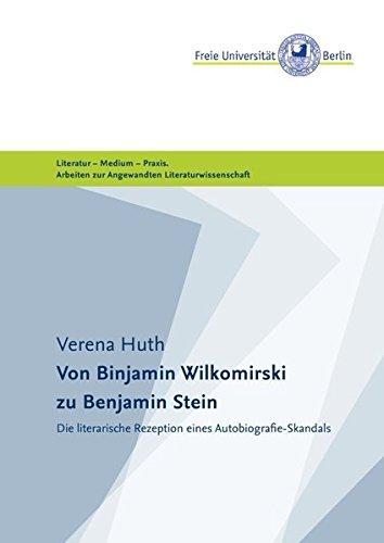 Masterarbeiten der Angewandten Literaturwissenschaft: Von Binjamin Wilkomirski zu Benjamin Stein