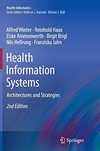 Health Information Systems: Architectures and Strategies (Health Informatics)