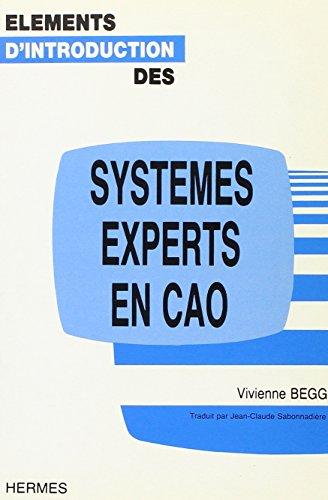 Eléments d'introduction des systèmes experts en CAO par Vivienne Begg