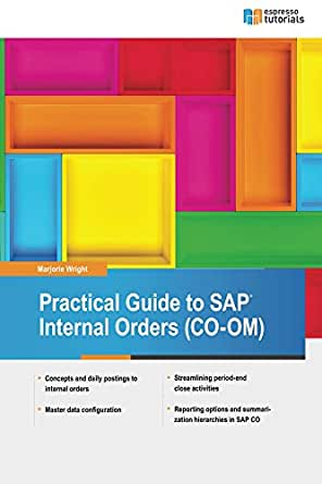 Practical Guide To Sap Internal Orders Co Om Ebook Wright Marjorie Amazon In Kindle Store