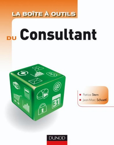 La boîte à outils du Consultant - 2e édition (BàO La Boîte à Outils)
