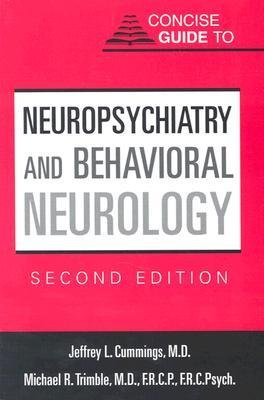[(Concise Guide to Neuropsychiatry and Behavioral Neurology)] [Author: Jeffrey L. Cummings] published on (May, 2002)