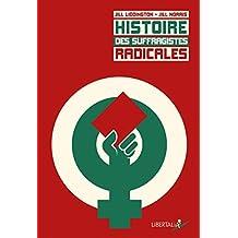 Histoire des suffragistes radicales : Le combat oublié des ouvrières du Nord de l'Angleterre