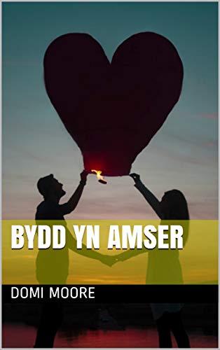 BYDD YN AMSER (Welsh Edition)