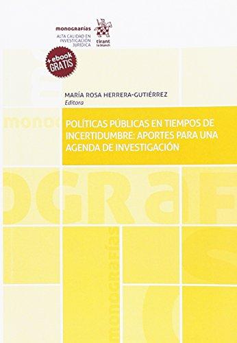 Políticas Públicas en Tiempos de Incertidumbre: Aportes Para una Agenda de Investigación (Monografías)