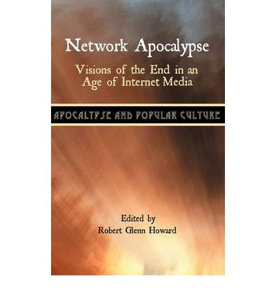 Network Apocalypse: Visions of the End in an Age of Internet Media (Hardback) - Common
