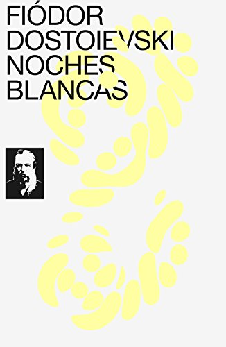 Noches blancas (Spanish Edition)