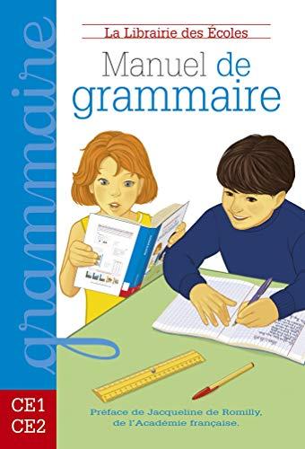 Manuel de grammaire CE1-CE2. Per la Scuola elementare