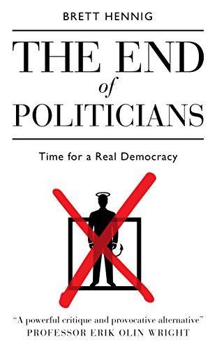 The End of Politicians por Brett Hennig