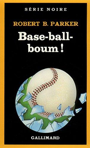 Base-ball-boum ! par Robert B. Parker