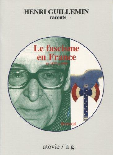 Le fascisme en France de 1875 à 1980 (1CD audio) par Henri Guillemin