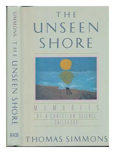 The Unseen Shore: Memories of a Christian Science Childhood -