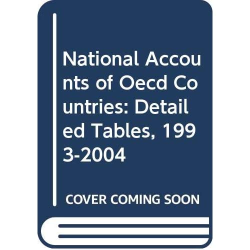 National Accounts of Oecd Countries: Detailed Tables, 1993-2004